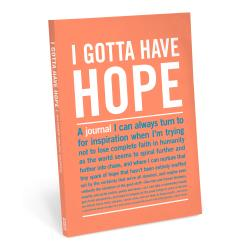 I Gotta Have Hope - Inner Truth Journal