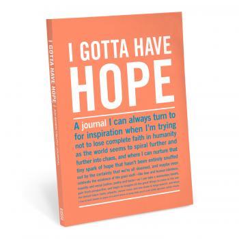 I Gotta Have Hope - Inner Truth Journal