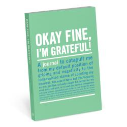 Okay, Fine, I'm Grateful Journal