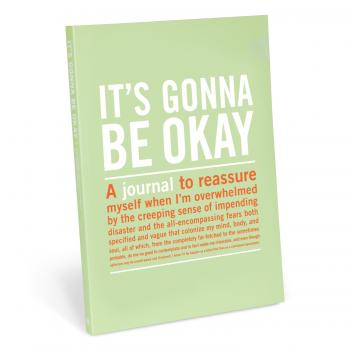 It's Gonna Be Okay - Journal