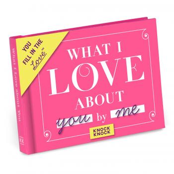 What I Love About You and Me - Fill In The Love Journal