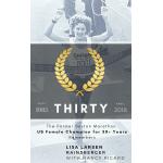 THIRTY - Inspiring Marathon Story