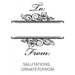 Salutations_OrnateToFrom Stamp